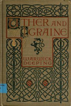 https://ia902604.us.archive.org/BookReader/BookReaderImages.php?zip=/12/items/utherigraine00deepiala/utherigraine00deepiala_jp2.zip&file=utherigraine00deepiala_jp2/utherigraine00deepiala_0001.jp2&scale=4&rotate=0  Uther and Igraine by Deeping, Warwick, 1877-1950