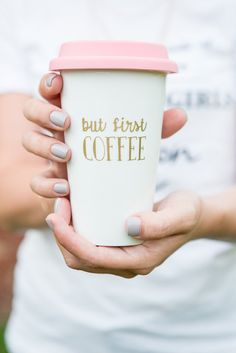 but first coffee travel mug | gifts bridesmaids travel | http://emmalinebride.com/gifts/gifts-bridesmaids-travel