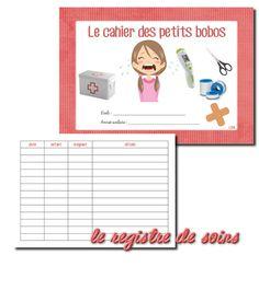 La maternelle de Laurène: Registre de soins - le cahiers des petits bobos