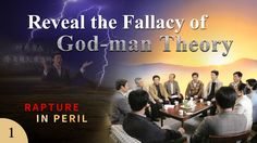 "Gospel Movie clip ""Rapture in Peril"" (1) - Reveal the Fallacy of God-man... ""God became man that man may become God."" Is this God's intention in creating man? This short video will elucidate this mystery for you."