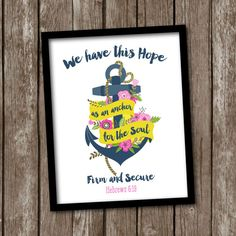 SALE. Hope is an anchor. Anchor Art. We have this Hope as an Anchor. Hebrews 6:19 Inspirational Art. Christian Art. Scripture. Navy Pink