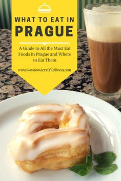 A guide to what to eat and where to eat in Prague, via www.RandomActsOfKelliness.com