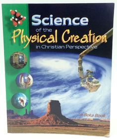 Abeka Science of the Physical Creation in Christian Perspective 9th grade #Textbook