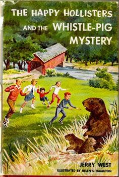 The Happy Hollisters and the Whistle-Pig Mystery by Jerry West, http://www.amazon.com/dp/1299790879/ref=cm_sw_r_pi_dp_9s7zqb1WDB80D