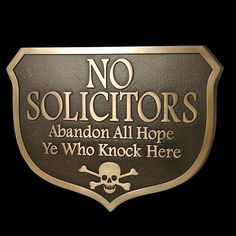 Abandon Hope Solicitors Plaque  $85.00, via Etsy.