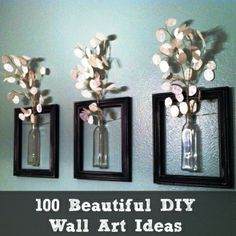 100 Beautiful DIY Wall Art Ideas