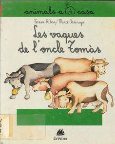"""Teresa Ribas / Mercé Arànega. """"Les vaques de l'oncle Tomás"""". Editorial La Galera. (6 a 8 anys). Està a la biblio."""