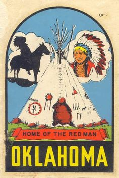 I like how they used to just assume that everyone in Oklahoma was an Indian. lol
