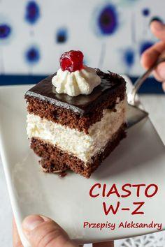 Przepisy Aleksandry: CIASTO WUZETKA (W-Z) Sweet Recipes, Cake Recipes, Dessert Recipes, Polish Recipes, Love Cake, Cookie Desserts, I Love Food, Cake Cookies, Baked Goods