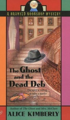 The Ghost and the Dead Deb (Haunted Bookshop Mystery) by Alice Kimberly. $5.64. Author: Alice Kimberly. Publisher: Berkley (September 6, 2005). 272 pages