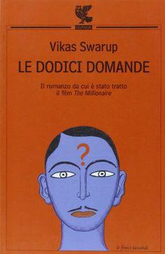 Amazon.it: Le dodici domande - Vikas Swarup, M. Fillioley - Libri