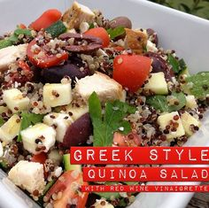 Greek-Style Quinoa Salad with Chicken and Red Wine Vinaigrette