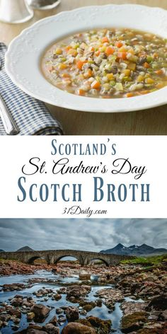 Andrew's Day with Traditional Scotch Broth Celebrating St. Andrew's Day with Traditional Scotch Broth Soup Recipe…Celebrating St. Andrew's Day with Traditional Scotch Broth Soup Recipe… Scottish Dishes, Scottish Recipes, Irish Recipes, Soup Recipes, Dinner Recipes, Cooking Recipes, Lemon Recipes, Recipies, Milk Recipes