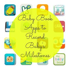 15 Baby Book Apps for Documenting Baby's Milestones