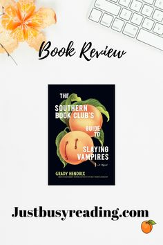The Southern Book Clubs Guide To Slaying Vampires Summary