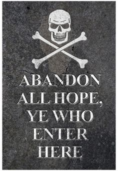 Abandon All Hope Ye Who Enter Here Pirate Print Poster Posters at AllPosters.com