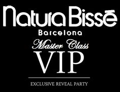 MASTER CLASS AND LAUNCH PARTY NATURA BISSE SEPTEMBER 5,2013 BY INVITATION ONLY
