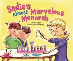 Sadie's Almost Marvelous Menorah (Hanukkah) by Jamie Korngold