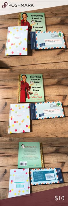 Bright spots book bundle Set of 3 books for nurturing your best self! Everything I Need to Know I learned from a Little Golden Book, Bright Spirs Journal, and Letters to My Future Self. All new with tags! Other