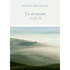 Thomas Chr. Wyller: En dements dagbok. Et priviligert utgangspunkt for oss som leser En aktiv samfunnsdebattant med formuleringsevne, med en geriatersønn, får en demenstype der ordene ikke rammes, og han beskriver hvordan det kjennes ut innenfra.