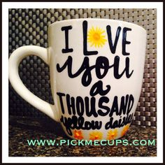 I love you a thousand yellow daisies-Oy with the by PickMeCups