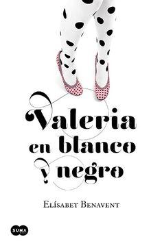 Valeria en blanco y negro-saga valeria 3 - Distribuciones Cimadevilla