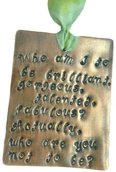 'Who am I to be brilliant?' hand Stamped Personalised Copper Bookmark finished with hand dyed silk ribbon by K9Aroma, http://www.amazon.co.uk/dp/B00EGP7YG8/ref=cm_sw_r_pi_dp_Gu7bsb06MYPY3