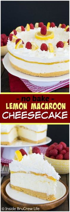 No oven is needed to make this awesome layered No Bake Lemon Macaroon Cheesecake recipe.  You will love the cookies, lemon curd, and creamy cheesecake!