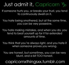 Please take this with a grain of salt, guys! This doesn't necessarily apply to EVERY Capricorn, a few past confessions inspired this! This definitely apply to me! All About Capricorn, Capricorn Quotes, Capricorn Facts, Zodiac Signs Capricorn, Capricorn And Aquarius, Zodiac Star Signs, Astrology Zodiac, Zodiac Facts, Capricorn Lover
