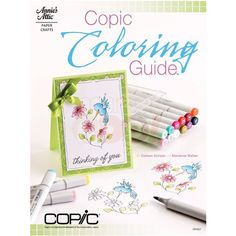 Annie's Attic Paper Crafts - Copic Coloring Guide Level 1