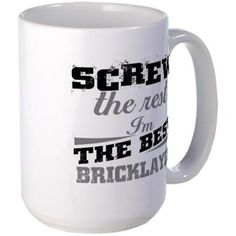 screw the rest bricklayer Mugs
