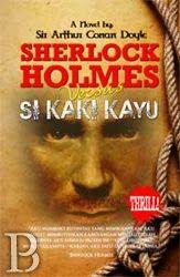Sherlock Holmes Versus Si Kaki Kayu   Toko Buku Online PengenBuku.NET   Sir Arthur Conan Doyle   Pada suatu siang yang berkabut, pintu Baker Street 221 B diketuk oleh seorang klien perempuan yang datang meminta nasihat tentang hal aneh yang menimpanya, dari hilangnya sang ayah secara misterius sampai paket anonim berisi butiran mutiara langka yang diterimanya. Naluri detektif dalam diri Holmes mulai mengendus aroma petualangan dalam kasus ini. Rp48,000 / Rp40,800 (15% Off)