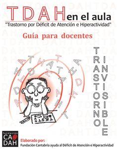 TDAH en el aula. by Web Master Bicentenario via slideshare