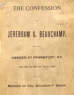 The confession of Jereboam O. Beauchamp