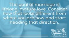 Every day you can be one step closer to mature love.  #MarriageTip