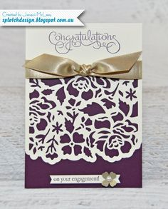 Splotch Design - Jacquii McLeay - Stampin Up - Detailed Floral Thinlits Engagement Card