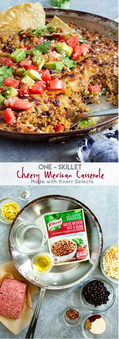 One Skillet Cheesy Mexican Casserole made quick and easy with new @Knorr Selects, made with no artificial flavors and no artificial preservatives. #KnorrSelectsPartner #ad