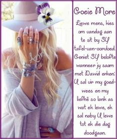 Lekker Dag, Goeie Nag, Goeie More, Morning Prayers, Special Quotes, Afrikaans, T Shirts For Women, Words, Morning Coffee