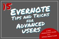 Maximize Evernote with 15 Tips and Tricks for Experts: Quick Guide to Advanced Evernote Skills, Tips, and Tricks
