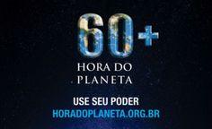 Hora do Planeta: apague as luzes por uma hora neste sábado