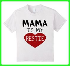 f24e509a041 Kids Mama Is My Bestie T-Shirt 6 White - Relatives and family shirts (