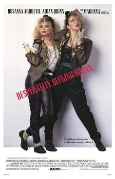 Desperately Seeking Susan. Totally love this film and with the current trend for re makes, I think this would work well, in fact even better in todays social networking internet world.