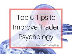 5 tips to improve your trader psychology and discipline. Although these tips may be counterintuitive to most they will help keep your trading more efficient, stress free and lucrative. Financial News, Financial Markets, What's Trending, Stress Free, Forex Trading, Psychology, Improve Yourself, Investing, How To Become