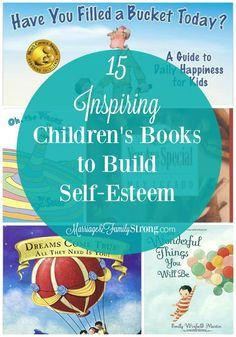 15 Inspiring Children's Books l Marriage & Family Strong // books for kids // self-esteem activities for kids // children activities // reading for kids
