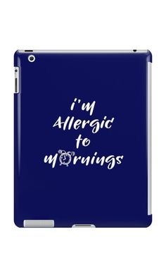 I'm allergic to mornings by TimeForTShirt