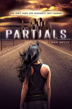Partials book 1 by Dan Wells. Set on Long Island, Brooklyn, NYC.A virus, some fun science great story. Ya Books, Great Books, Books To Read, Teen Books, Amazing Books, Hunger Games, Teen Series, Science Fiction, Albin Michel