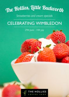 Enjoy strawberries and cream from the specials menu during Wimbledon fortnight from 29th June 2015