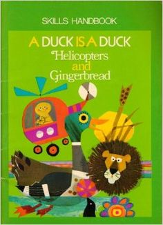 A Duck is a Duck and Helicopters and Gingerbread Skills Handbook ...