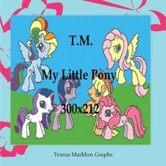 Looking for your next project? You're going to love My Little Pony 300x212 by designer Teresa Maddon.