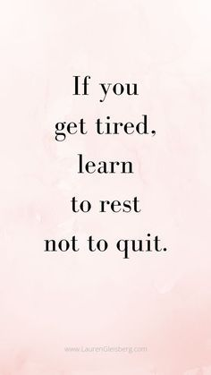 Best motivational inspirational gym fitness quotes lauren gleisberg best motivational inspirational gym fitness quotes if you get tired learn to rest not to quit fitness gleisberg gym inspirational lauren motivational quotes work motivation Motivacional Quotes, Best Motivational Quotes, Wisdom Quotes, True Quotes, Words Quotes, Inspiring Quotes, Quotes To Live By, Best Quotes, Healthy Inspirational Quotes